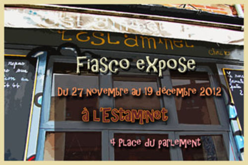 Fiasco expose à l'Estaminet
