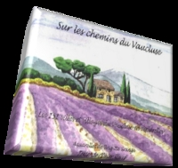 Sur les chemins du Vaucluse ( Journée dédicace )