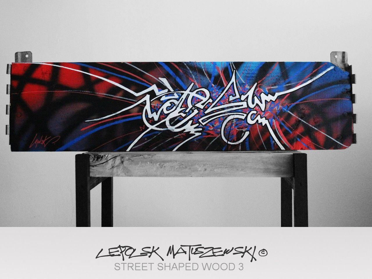 MISTER K  (Lepolsk Matuszewski) STREET SHAPED WOOD 3   street art calligraffiti graffiti abstrait