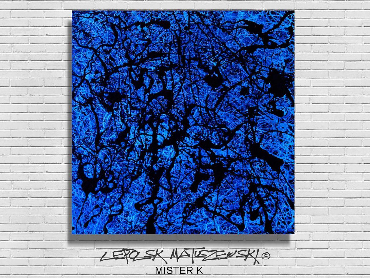 MISTER K  (Lepolsk Matuszewski) BLUE RAIN   ( expressionnisme abstrait contemporain )