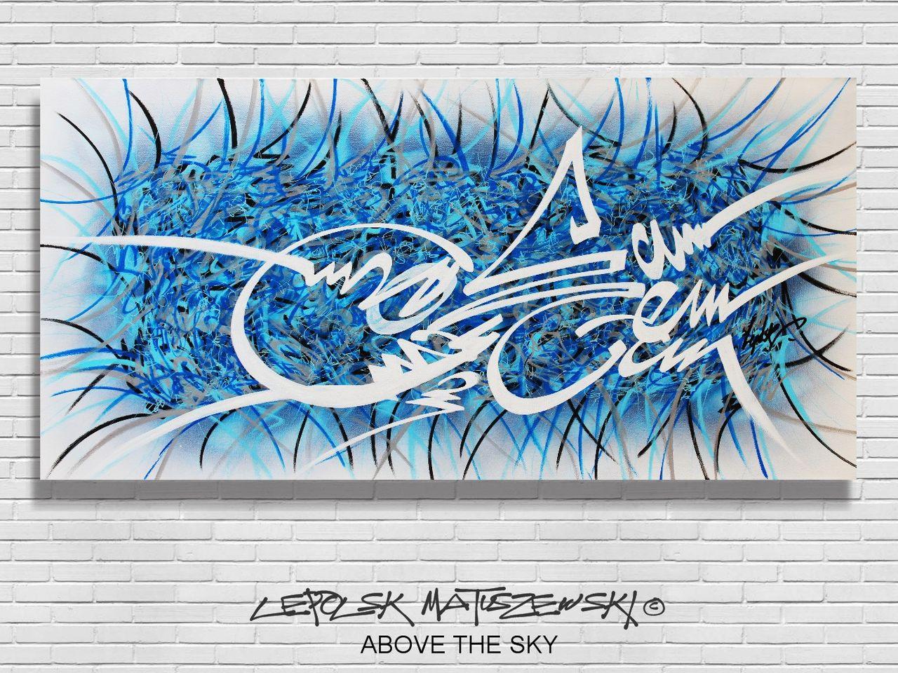 MK  Lepolsk Matuszewski ABOVE THE SKY  Calligraffiti abstraite
