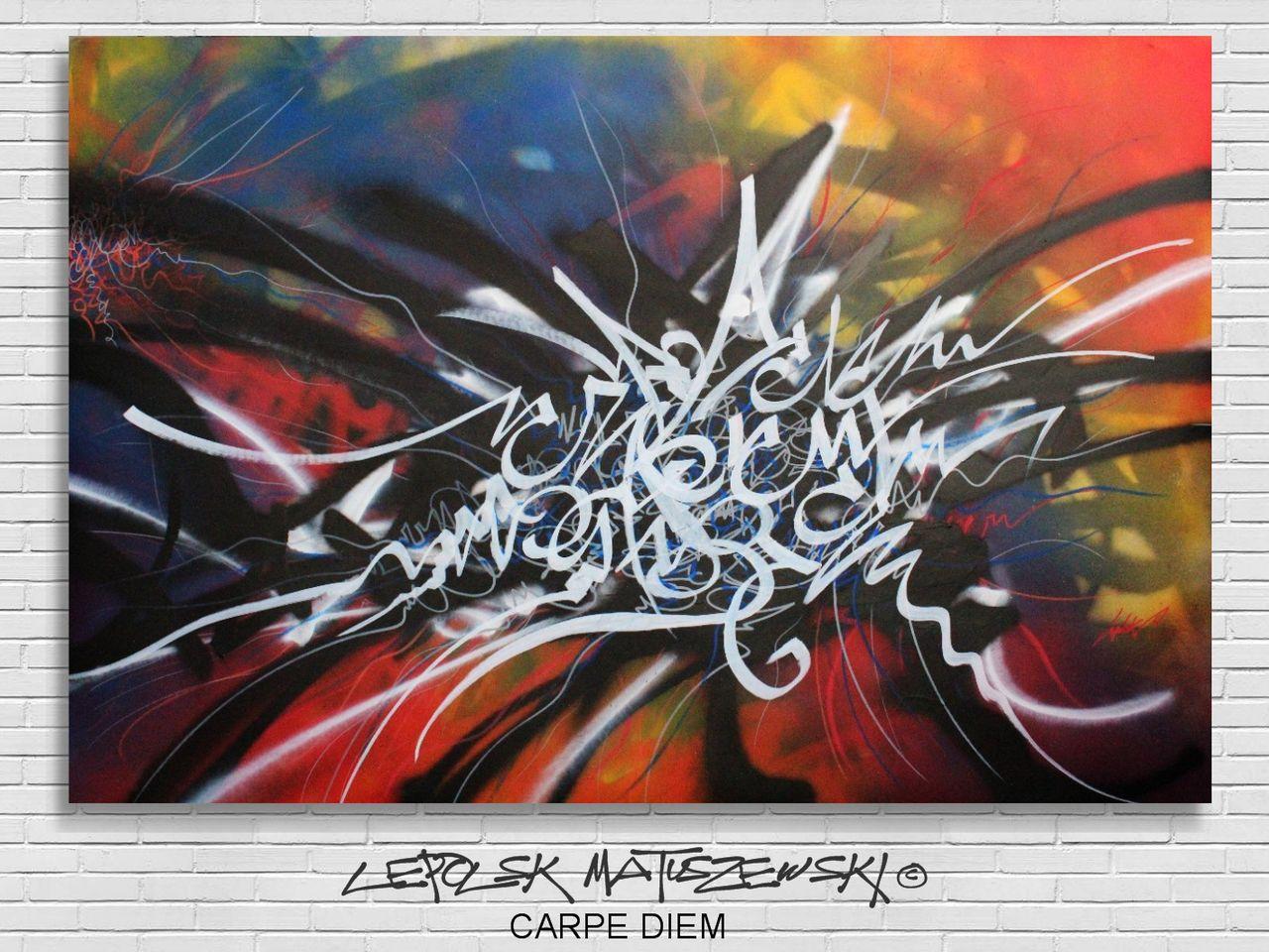MK  Lepolsk Matuszewski CARPE DIEM  abstract calligraffiti - Calligraffiti  abstraite  © Lepolsk 2015