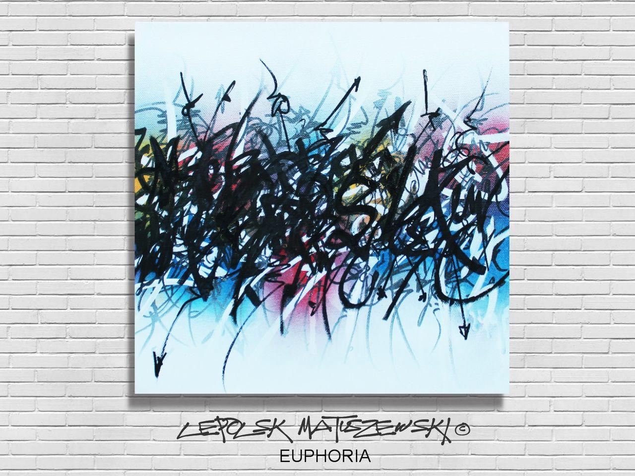 MK  Lepolsk Matuszewski EUPHORIA street art calligraffiti graffiti abstrait