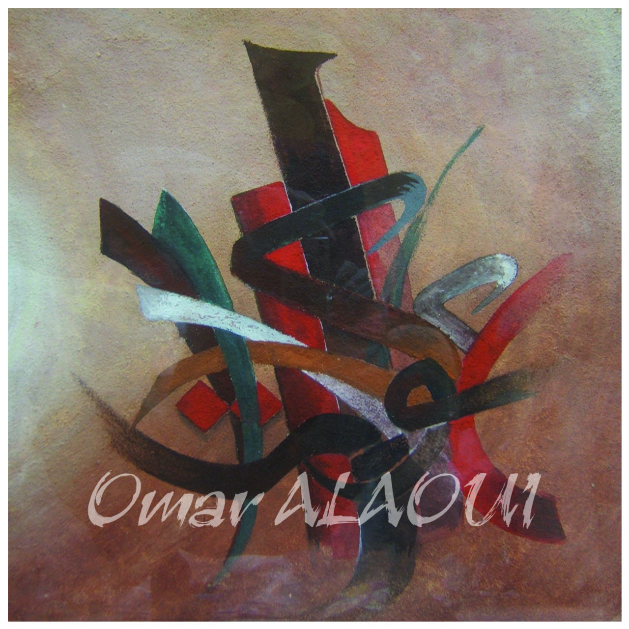 Omar ALAOUI Calligraphie Informel